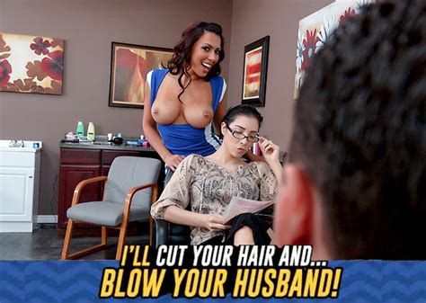 ill cut your hair and blow your husband